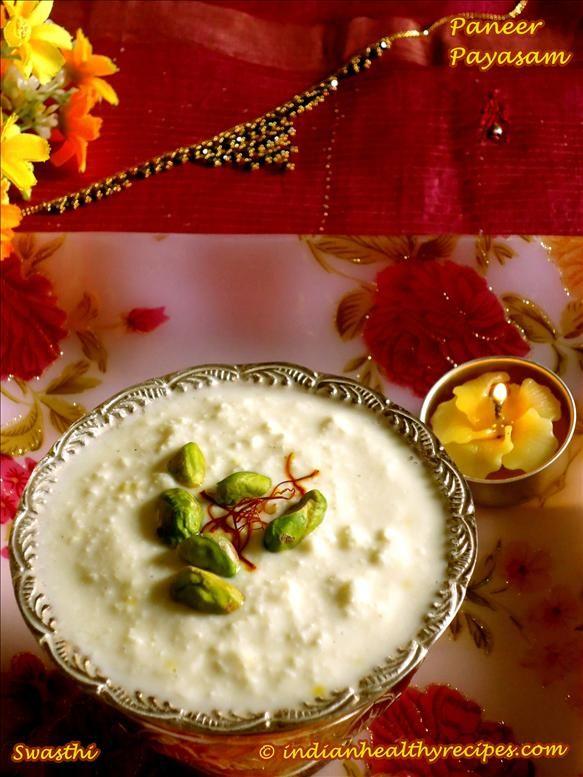Paneer Payasam Recipe Paneer Kheer Channar Payesh Recipe How To Make Paneer Paneer Recipes