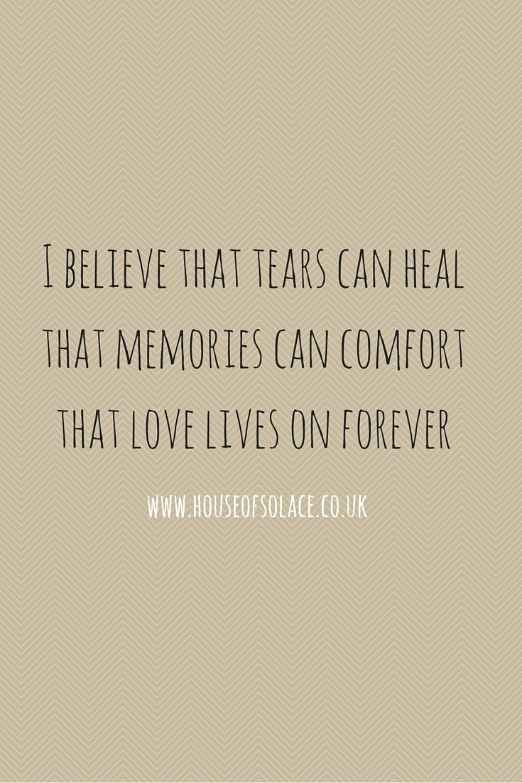 Losing A Loved One Quotes Sympathy Quote  Sympathy  Bereavement  Comforting Memories