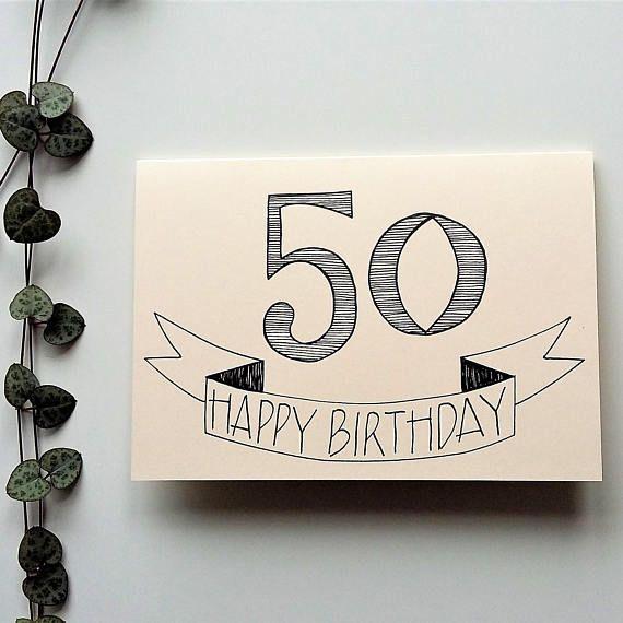 50th Birthday Card Happy 50th Birthday Gender Neutral Etsy Birthday Card Drawing 50th Birthday Cards Birthday Cards For Men