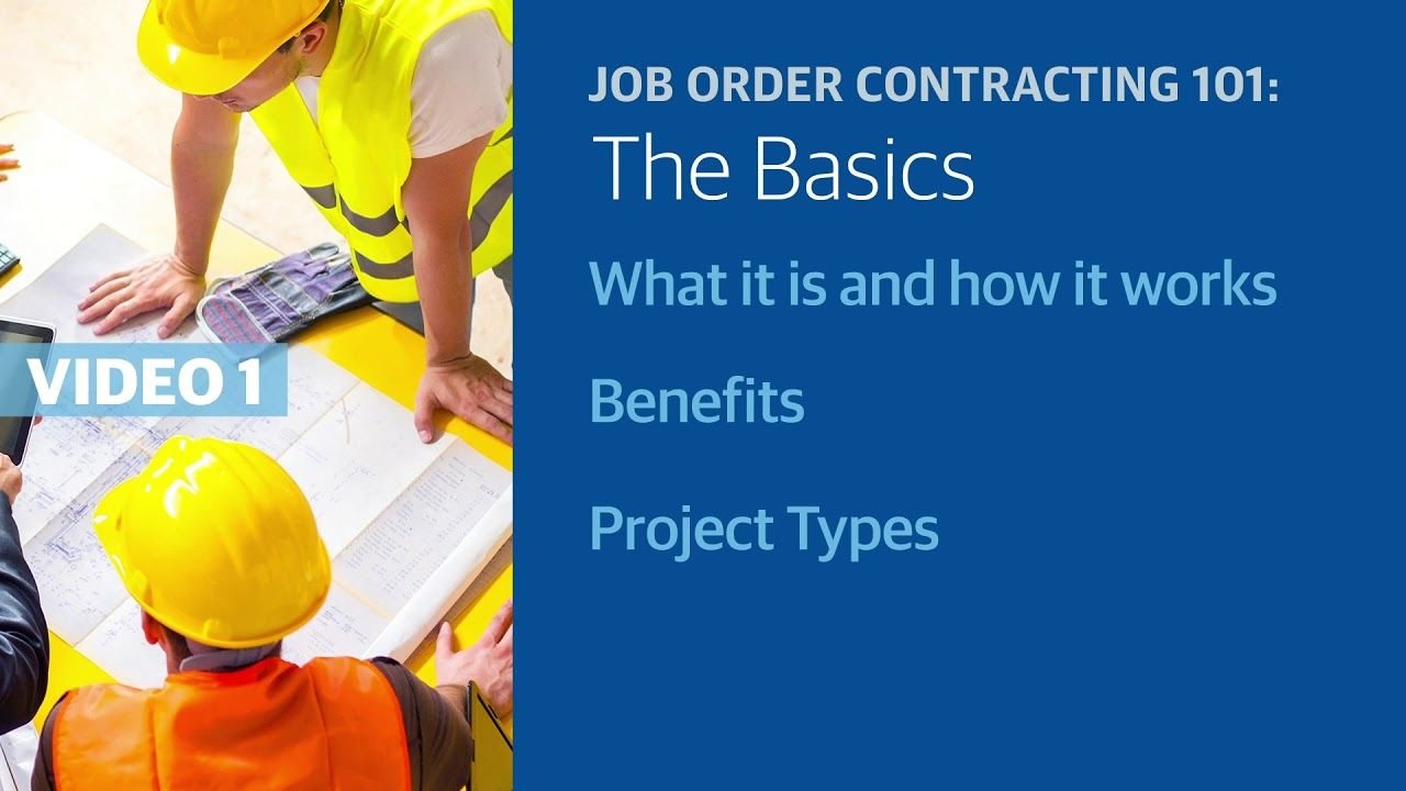 Job Order Contracting (JOC) Stay On Time and On Budget