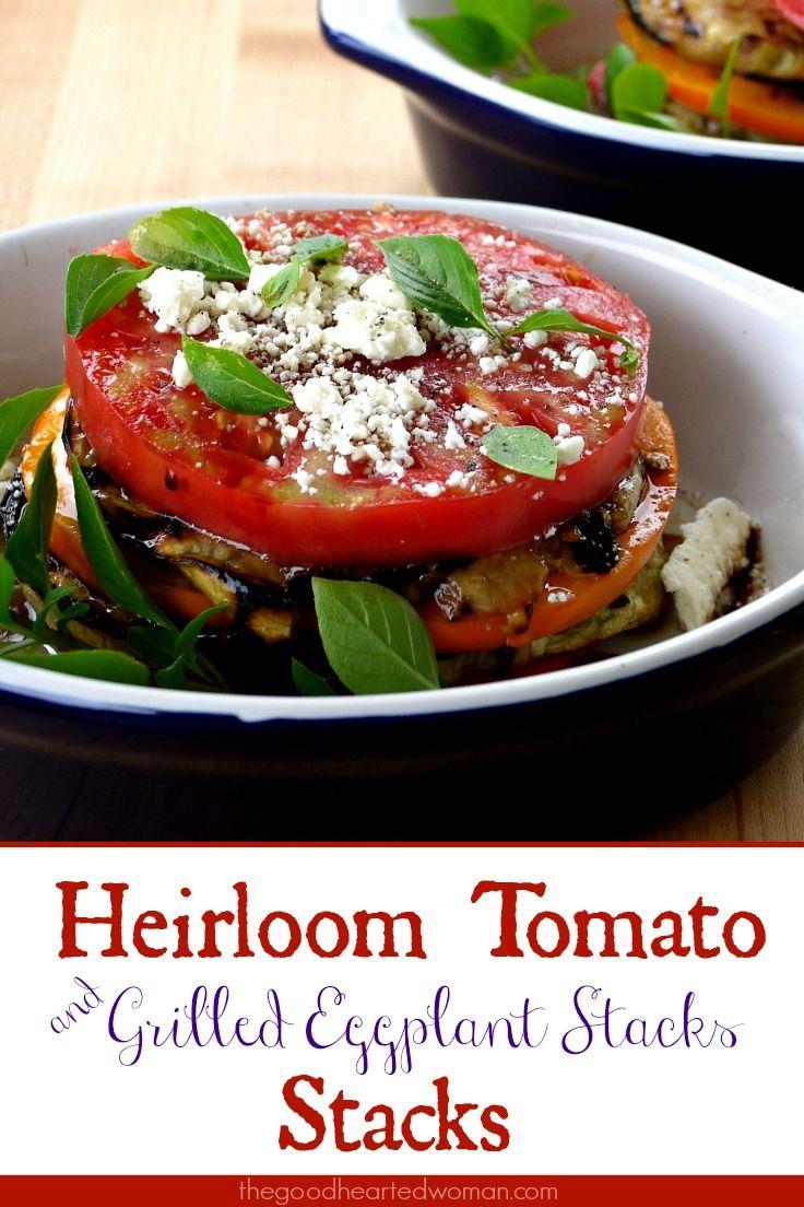 Heirloom Tomato Eggplant Stacks