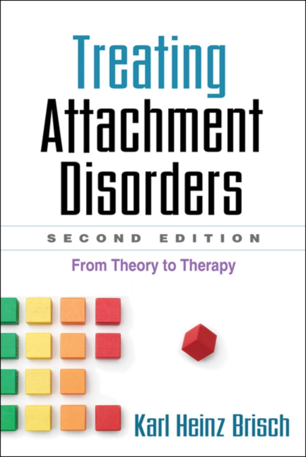 Treating Attachment Disorders Second Edition Ebook With