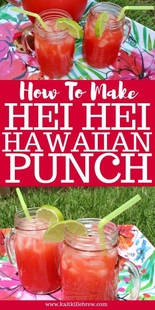 Hei Hei Hawaiian Punch #hawaiianfoodrecipes