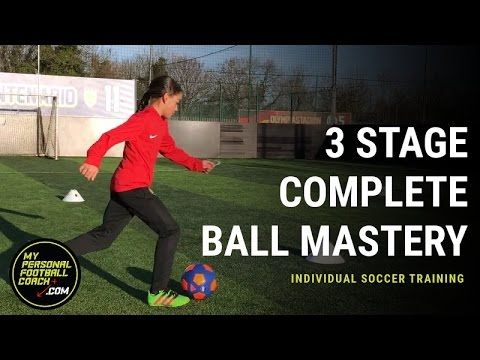 Individual Soccer Training 3 Stage Ball Mastery Soccer Training Soccer Skills Training Soccer Dribbling Drills