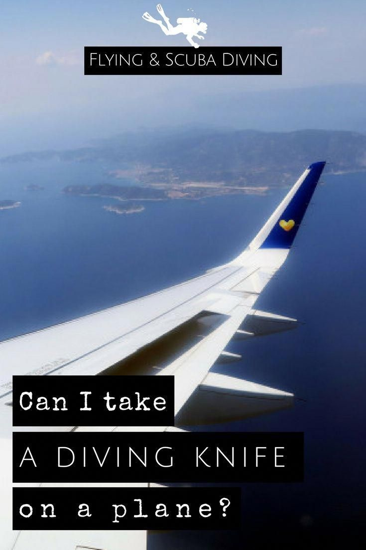 Can I Take A Diving Knife On A Plane?