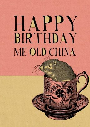 Me Old China Cockney bday card