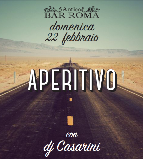 Inizia il week-end e al Bar Roma dura sempre di più! Domenica 22 febbraio il nostro aperitivo in musica con dj Casarini, mega buffet, birra artigianale, vino d'autore e il lunedì ancora tanto, ma tanto lontano!!!