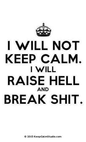 RAISE HELL!!!