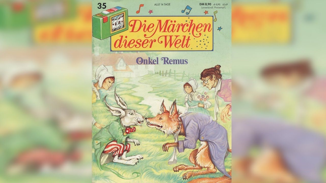 Onkel Remus - Die Märchen dieser Welt