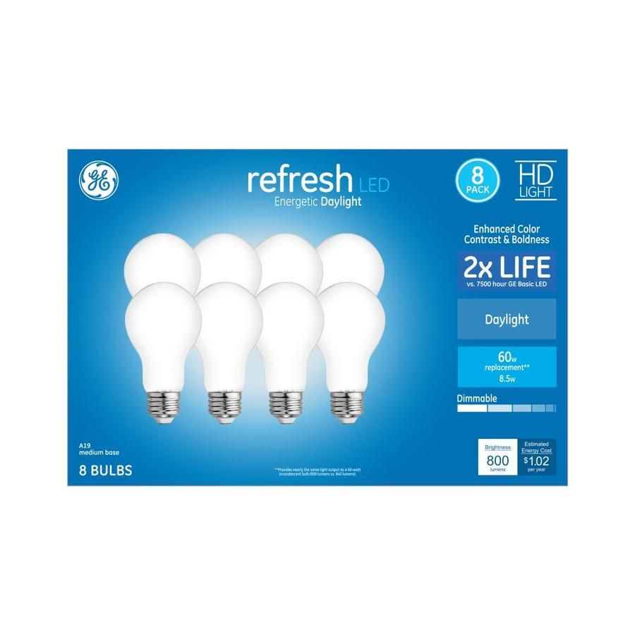 Ge Refresh 60 Watt Eq A19 Daylight Dimmable Led Light Bulb 8 Pack Lowes Com In 2020 Dimmable Led Lights Dimmable Led Led Light Bulb
