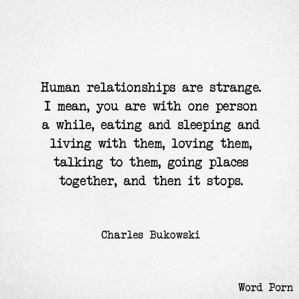 Human Relationships Are Strange Words Quotes About Love
