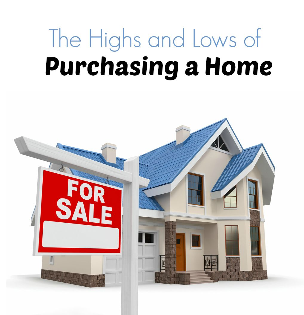 The Highs And Lows Of Purchasing A Home Homeowners Insurance