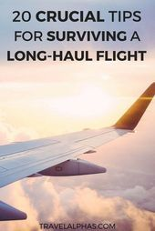 Are you going on an international trip or vacation soon This post includes 20 crucial tips for surviving longhaul flights These tips will undoubted