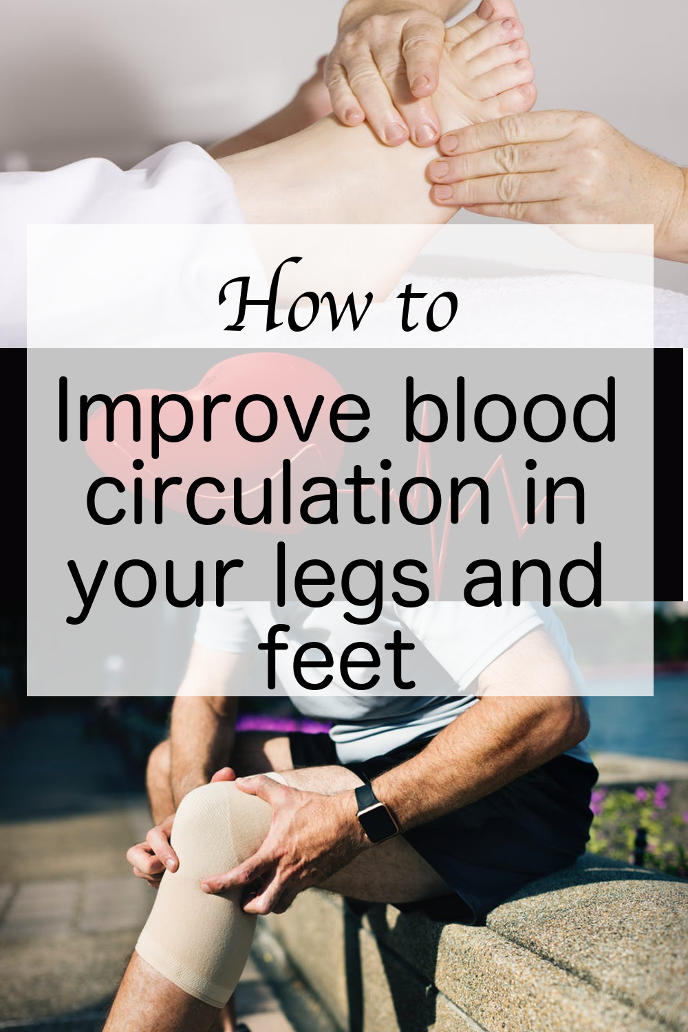 10ded6c27d065b30700db6bfc7019467 - How To Get The Blood Flowing In Your Feet