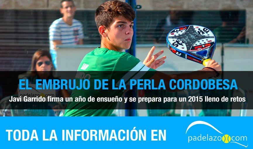 Javi Garrido, la perla cordobesa de StarVie, acaba de firmar una temporada de ensueño y se prepara ya para un 2015 apasionante. Te lo contamos.