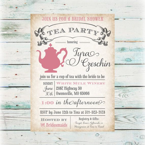 Printable Tea Party Bridal Shower Invitation Digital File We Could Do Something Like This And Then Print Them Through Vistaprint Done That Before