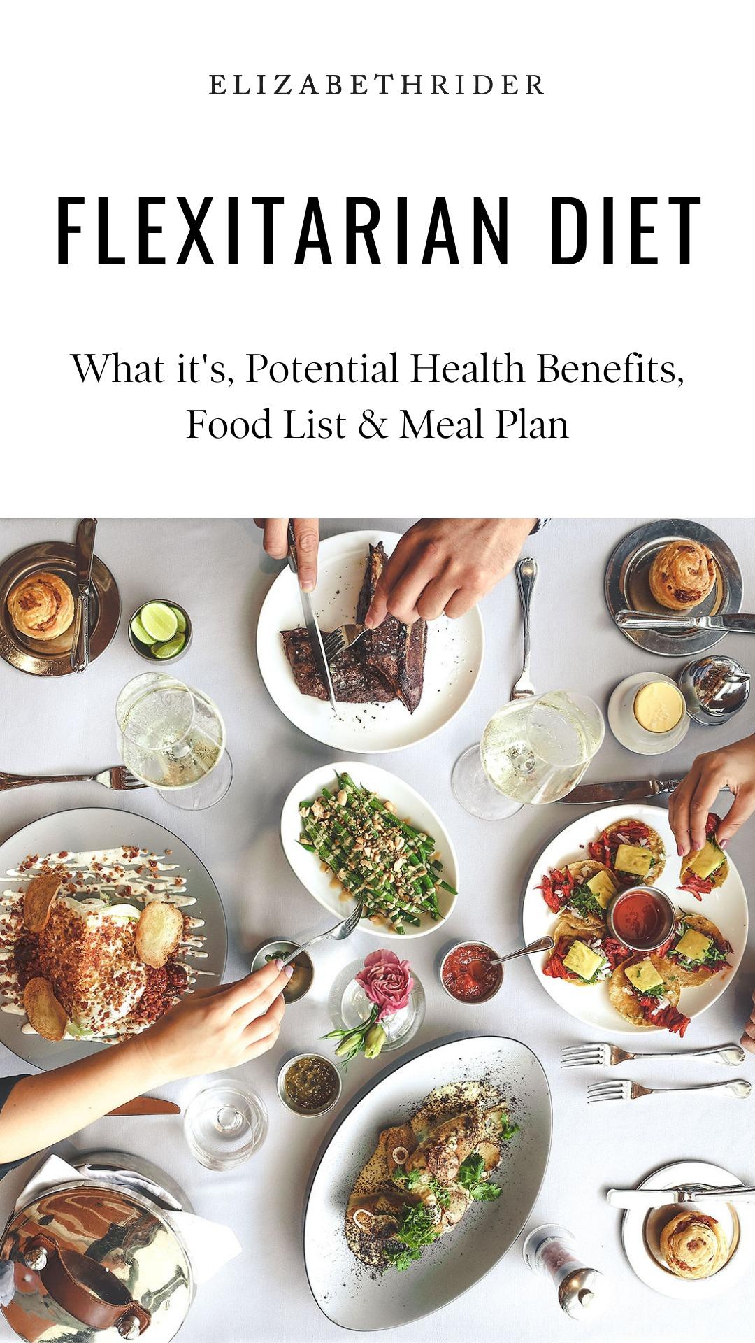 Flexitarian Diet Guide: Benefits, Food List & Meal Plan | Elizabeth Rider