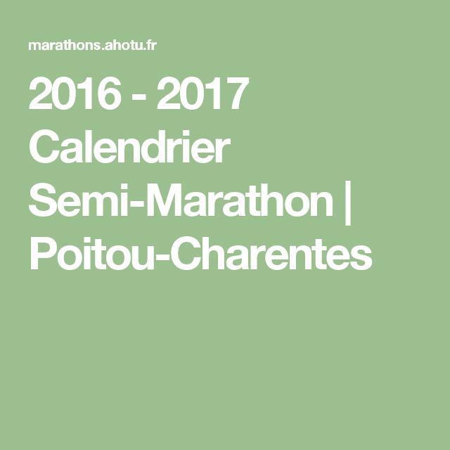 2016   2017 Calendrier Semi Marathon | Poitou Charentes | Marathon