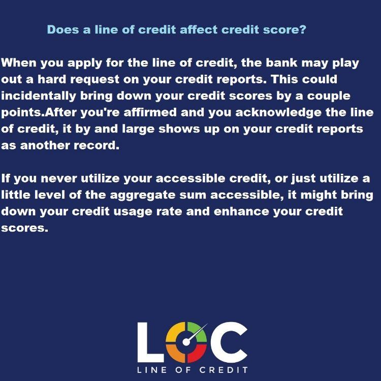 Does A Line Of Credit Affect Credit Score Line Of Credit Personal Line Of Credit Credit Score