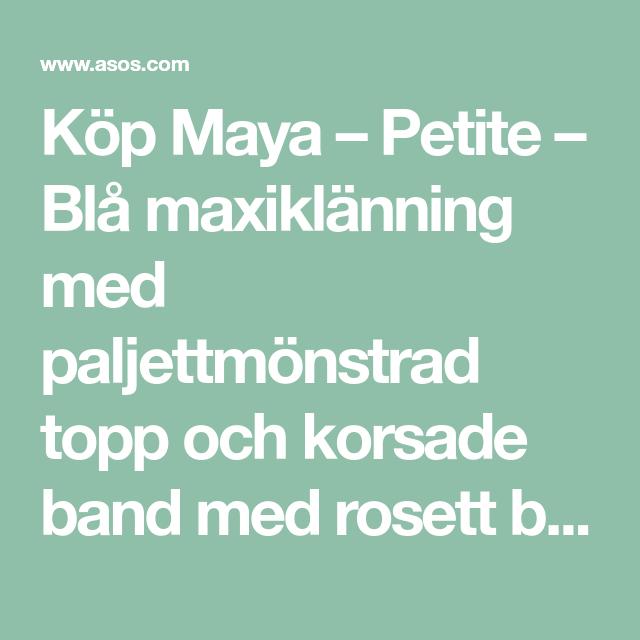 Maya – Petite – Blå maxiklänning med paljettmönstrad topp