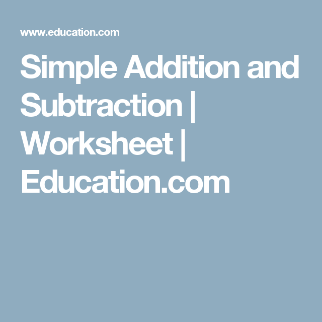 Simple Addition And Subtraction Simple Addition Subtraction
