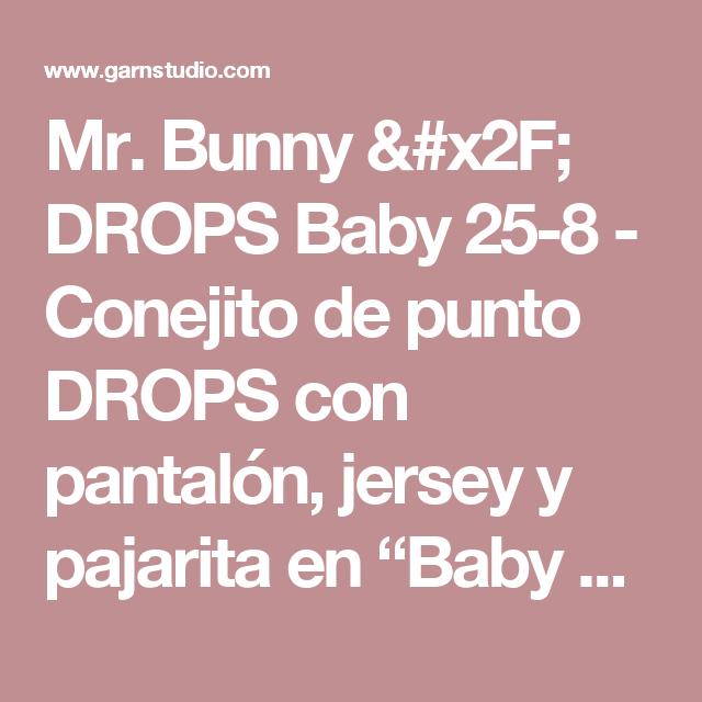 Mr. Bunny / DROPS Baby 25-8 - Conejito de punto DROPS con pantalón ...
