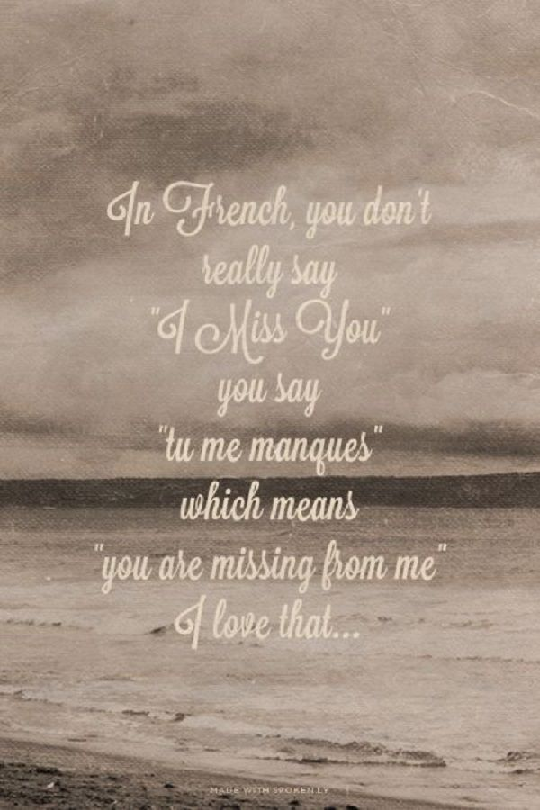 miss someone in french language quote Missing someone