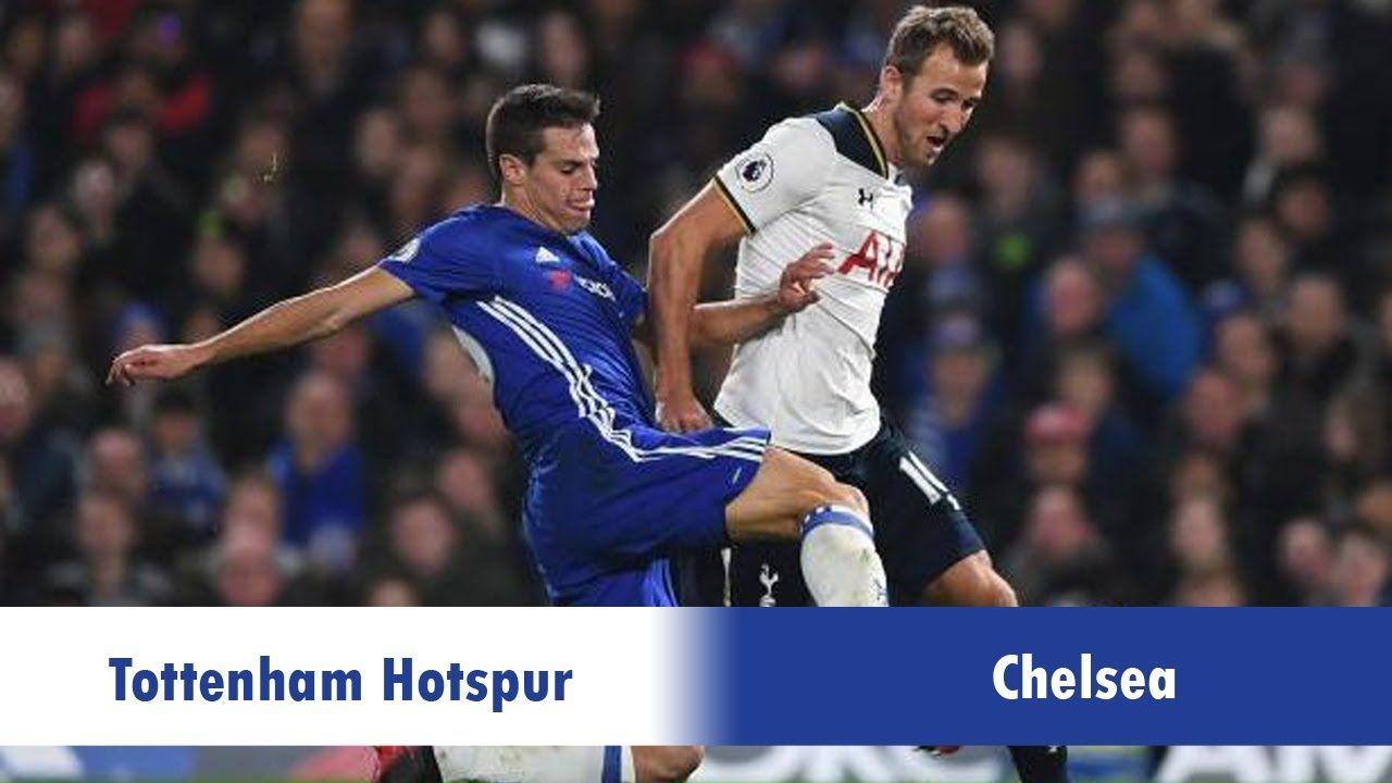 Tottenham Hotspur Vs Chelsea Live Streaming Lineups Final Score Matc Tottenham Hotspur Tottenham Chelsea Match