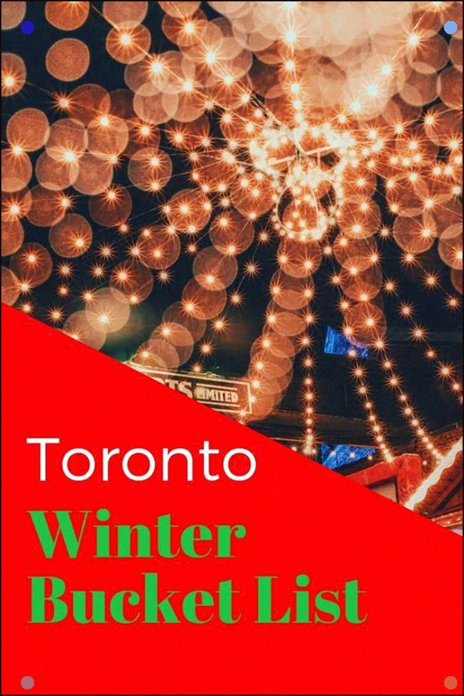 Toronto Winter Bucket List, Ontario, Canada in 2020