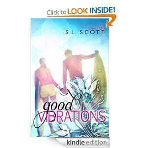 Amazon.com: Good Vibrations (Welcome to Paradise) eBook: S. L. Scott: Kindle Store