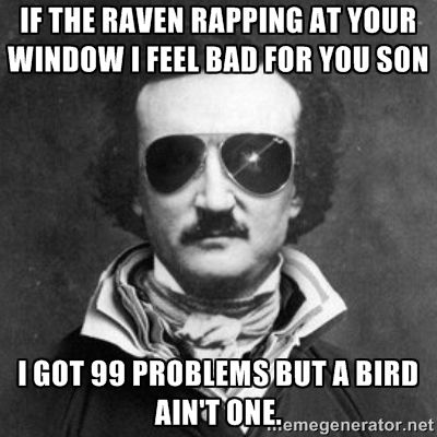 10e1558f6afb7b6740cb8f8263d93dc8 edgar allan poe memes google search lol cats and other funny