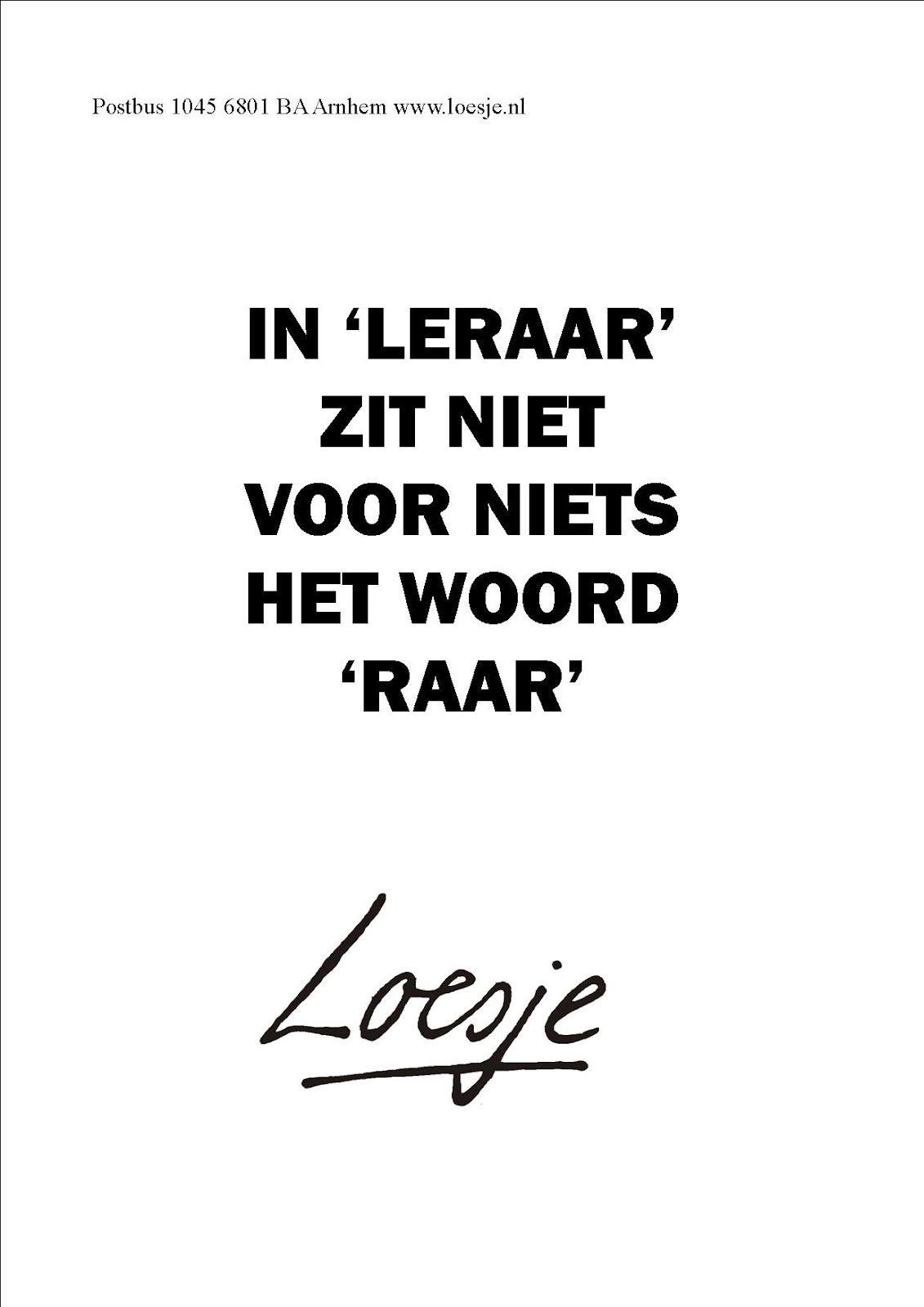 loesje spreuken leraar Pin by loesje on Loesje | Quotes, School quotes, Funny loesje spreuken leraar