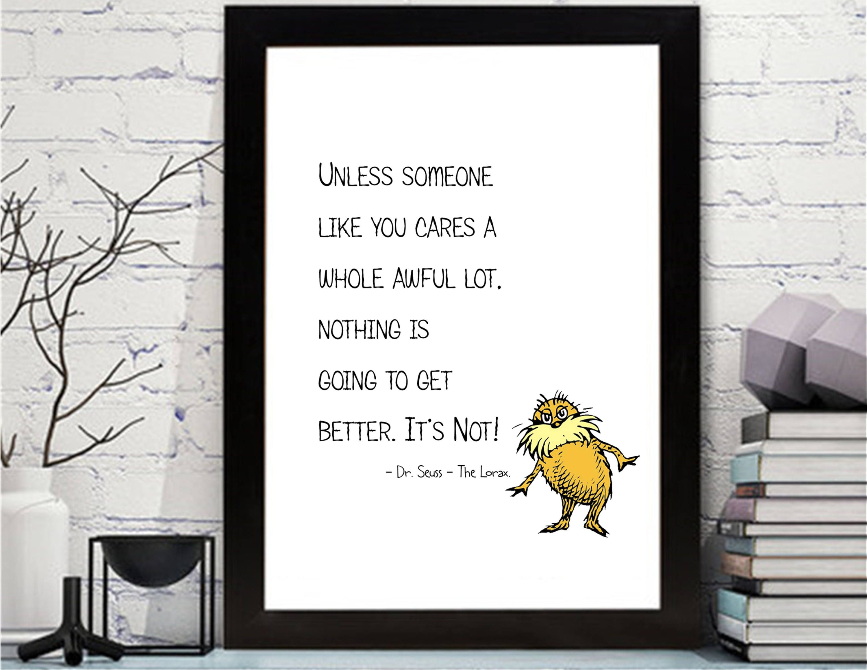 Dr Seuss The Lorax Quotes Printable
