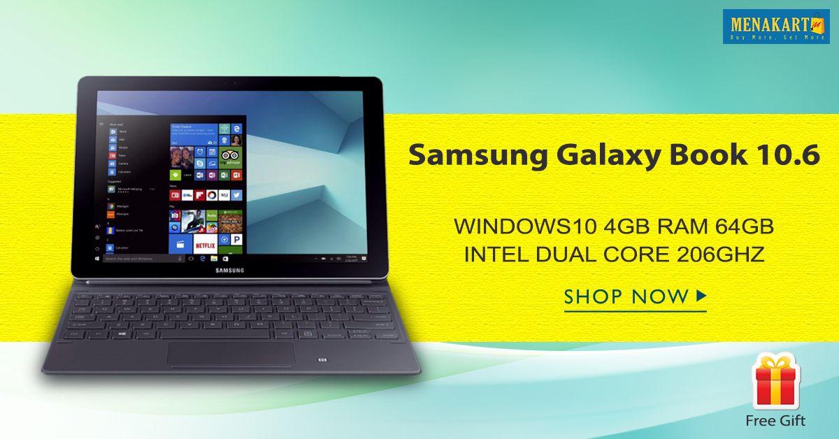 Shop For Samsung Galaxy Book 10 6 Tft Lte Intel Dual Core 206ghz Windows10 4gb Ram 64gb Online Samsung Laptop Tablet Samsung Galaxy Note