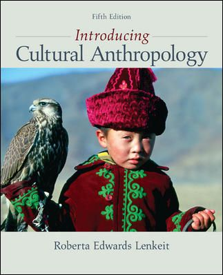 Lenkeit Introducing Cultural Anthropology 5th Edition