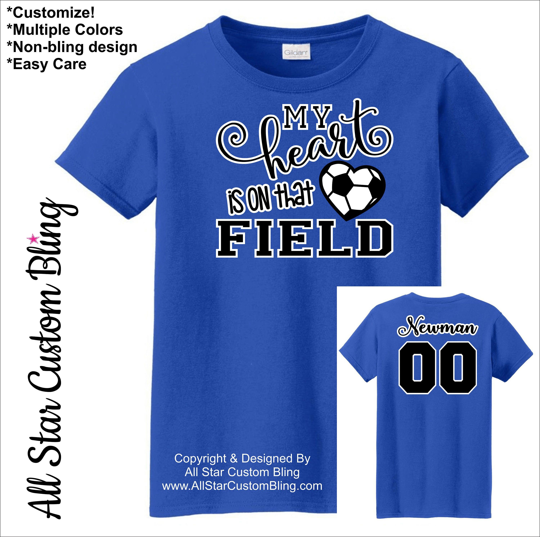 My Heart Is On That Field Soccer Shirt, Soccer Mom Shirt, Custom ...