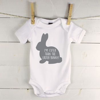 Im cuter than the easter bunny babygrow easter bunny bunny and easter not on the high street negle Gallery
