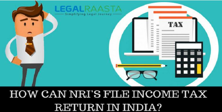 How can NRI'S file tax return in India?