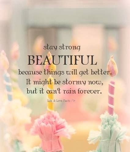 Beautiful Stay Strong Beautiful Stay Strong Life Is Hard Quotes