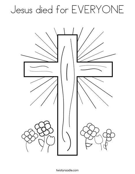 Jesus Died For Everyone Coloring Page Twisty Noodle Cross