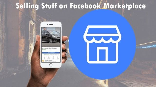 Selling Stuff on Facebook Marketplace How to Sell on Fb