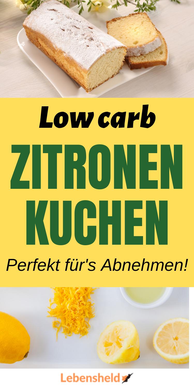 Low Carb Zitronenkuchen – Perfekt für's Abnehmen – Lebensheld – Carey&CleanEatingS
