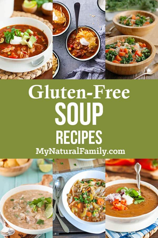 The Best Gluten-Free Soup Recipes – My Natural Family