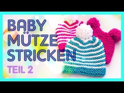 Babymütze stricken *TEIL 2* - YouTube