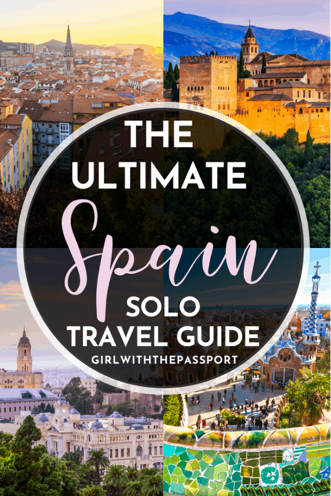 A Free and Astounding Solo Travel Spain Guide