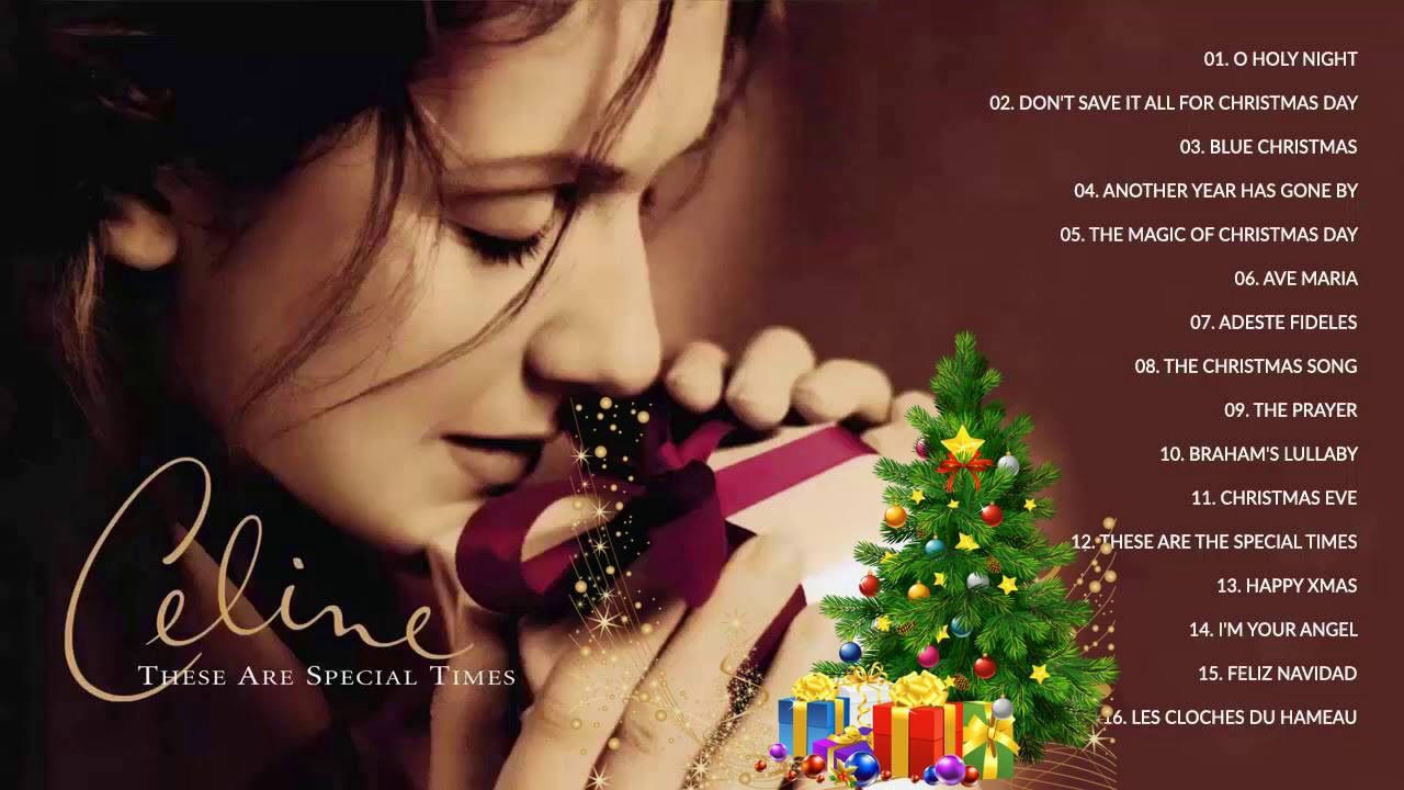 These Are Special Times By Celine Dion Full Album Christmas Music Vi Christmas Albums Christmas Music Videos Celine Dion Christmas