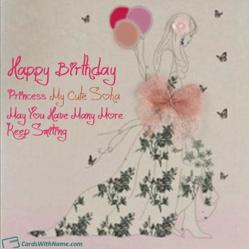 My Cute Soha Name Card Happy Birthday Fun Birthday Wishes Cards Free Happy Birthday Cards