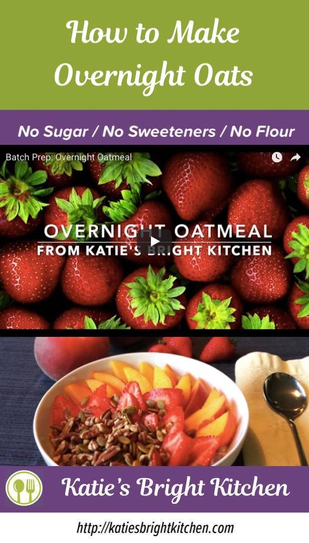 How to Make Overnight Oats Bright line eating recipes