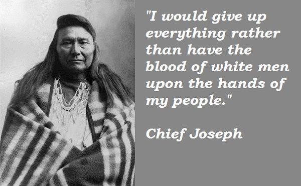 chief joseph quotes Chief Joseph Quotes Native