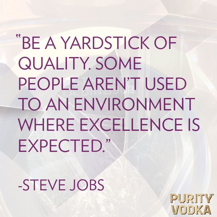 Wise words from a wise person. #Quality #TasteChallenge
